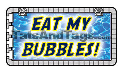 Eat My Bubbles temporary tattoo