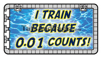 I Train Because 0.01 Count