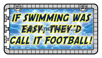 If Swimming Was Easy, They'd Call It Football Tattoo