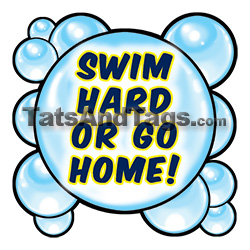 swim hard or go home temporary tattoo