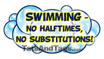 swimming - no halftimes, no substitions temporary tattoo